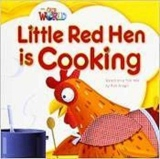 Our World 1 Reader Little Red Hen is Cooking Big Book