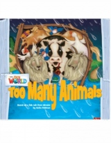 Our World 1 Reader Too many Animals