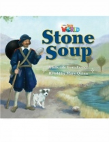 Our World 2 Reader Stone Soup