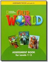Our World 1-3 Assessment Book with Audio CD