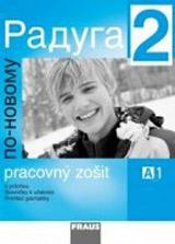 Raduga po-novomu 2 pracovní sešit (slovenská verze)