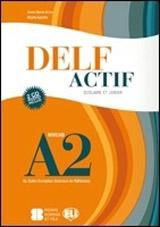 DELF ACTIF Scolaire et Junior A2 avec CDs AUDIO /2/