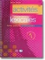 ACTIVITES LEXICALES 1: fiches pratiques photocopiables