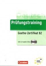 PRÜFUNGSTRAINING B2: GOETHE-ZERTIFIKAT B2 ÜBUNGSBUCH mit AUDIO CDs