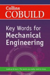 Collins COBUILD Key Words for Mechanical Engineering