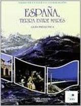 Espana, tierra entre mares - Guía didáctica
