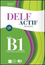 DELF Actif B1 Tous Publics + 2 Audio CDs