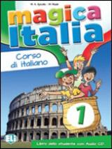 MAGICA ITALIA 1 Student´s Book + Song audio CD
