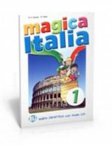 MAGICA ITALIA 1 Teacher´s guide + class Audio CD
