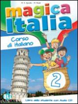MAGICA ITALIA 2 Student´s Book + Song audio CD
