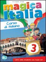 MAGICA ITALIA 3 Student´s Book + Song audio CD