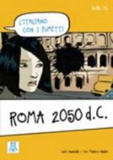 A1 ROMA 2050 D.C. L´Italiano con i fumetti