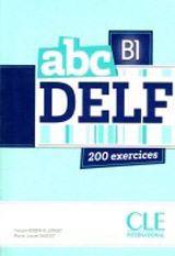 abc DELF B1 ADULTES 200 exercices + CD