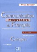 COMMUNICATION PROGRESSIVE Débutant 2-e éd.Corrigés