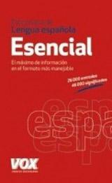 DICCIONARIO ESENCIAL DE LA LENGUA ESPANOLA /Vox/ New Edition