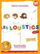 LES LOUSTICS 1 Cahier d´activités + CD