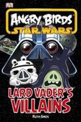 Angry Birds Star Wars Lard Vader´s Villains