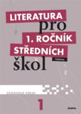 Literatura pro 1. ročník SŠ - učebnice - Zkrácená verze