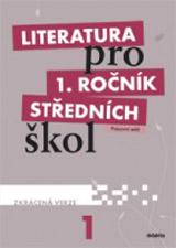 Literatura pro 1. ročník SŠ - pracovní sešit - Zkrácená verze