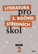 Literatura pro 2. ročník SŠ - učebnice