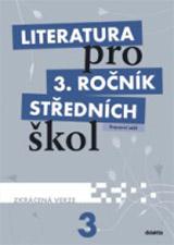 Literatura pro 3. ročník SŠ - pracovní sešit - Zkrácená verze