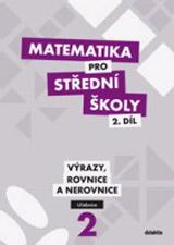 Matematika pro střední školy 2. díl - Učebnice