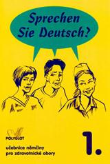 Sprechen Sie Deutsch? Pro zdravotnické obory kniha pro studenty