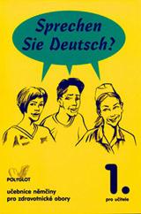 Sprechen Sie Deutsch? Pro zdravotnické obory kniha pro učitele