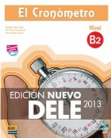 El Cronómetro B2 Libro + CD mp3 - Edición Nuevo DELE 2013