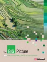 THE BIG PICTURE Pre-Intermediate STUDENT´S BOOK