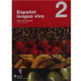 Espanol LENGUA VIVA 2 LIBRO+CD