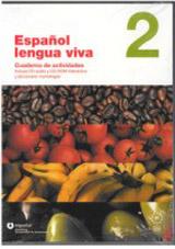 Espanol LENGUA VIVA 2 Cuaderno de actividades + CD audio + CD-ROM