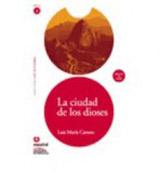 Leer en Espanol 2 CIUDAD DE LOS DIOSES + CD