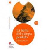 Leer en Espanol 4 LA TIERRA DEL TIEMPO PERDIDO + CD