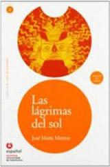 Leer en Espanol 4 LAS LAGRIMAS DEL SOL + CD