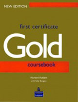 First Certificate Gold Student´s Book New Edition
