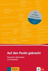 Auf den Punkt gebracht - Deutscher Lernwortschatz Zur Textarbeit
