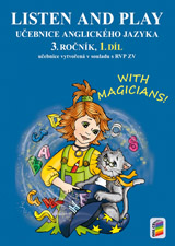 Listen and play with magicians! 3, 1. díl (učebnice) (3-80)