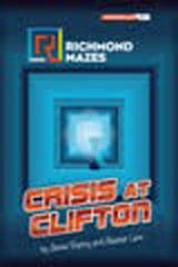 Richmond Mazes Intermediate CRISIS AT CLIFTON