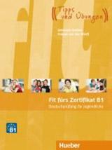 Fit fürs Zertifikat B1 Lehrbuch für Jugendliche, mit Code für mp3-Download