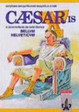Caesaris Bellum Helveticum e commentariis de bello Gallico