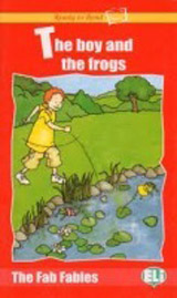 Ready to Read The Fab Fables The Child and the Frogs