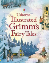 Usborne - Illustrated Grimm´s fairy tales
