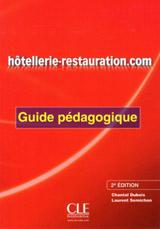 Hotellerie-restauration.com - 2e édition - Guide pédagogique