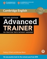 Advanced Trainer (CAE) (2nd Edition) Six Practice Tests without Answers with Audio Download