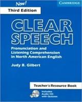 Clear Speech. 3rd Ed. Teacher´s Resource Book