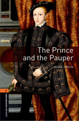 New Oxford Bookworms Library 2 The Prince and the Pauper