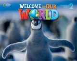 Welcome to Our World 2 Student´s Book