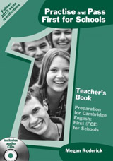 Practise and Pass First for Schools Teacher´s Book with CD