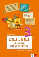 Lili a Vili 3 – ve světě čtení a psaní I.díl - čítanka